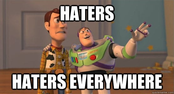 haters everywhere