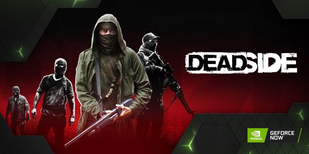 Deadside GeForce NOW