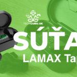 Prebieha súťaž o bezdrôtové slúchadlá LAMAX Taps1