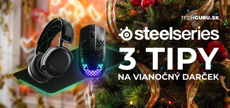 3 TIPY na vianocny darcek od SteelSeries