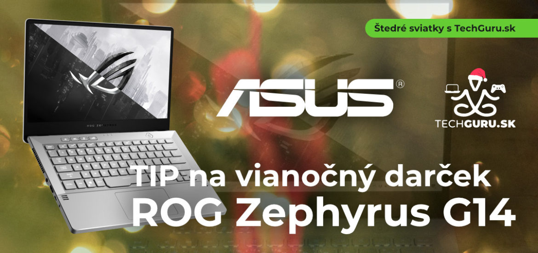 TIP na vianočný darček: ROG Zephyrus 14