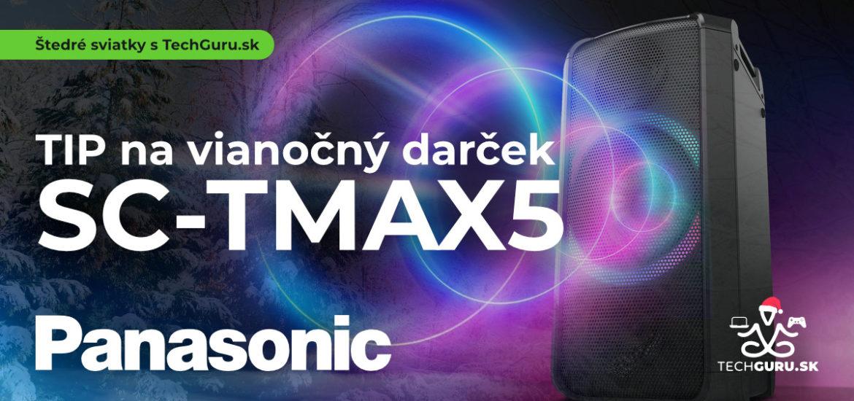 TIP na vianočný darček: Panasonic TMAX5